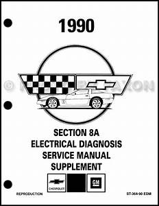 1990 Chevy Corvette Section 8a Electrical Diagnosis Manual