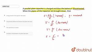How Can We Decrease The Capacitance Of A Parallel Plate