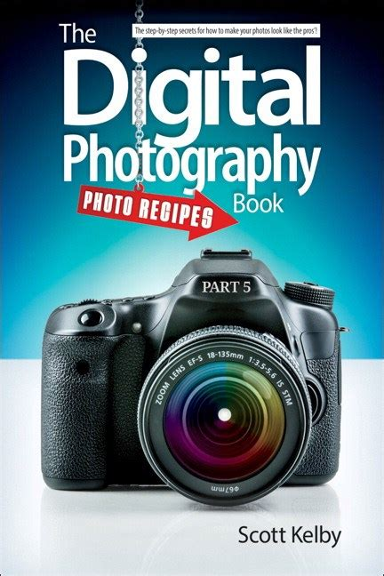The Digital Photography Book, Part 5: Photo Recipes | Peachpit