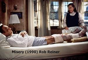 misery 1990 rob reiner misery 1990 rob reiner few With rob reiner stephen king