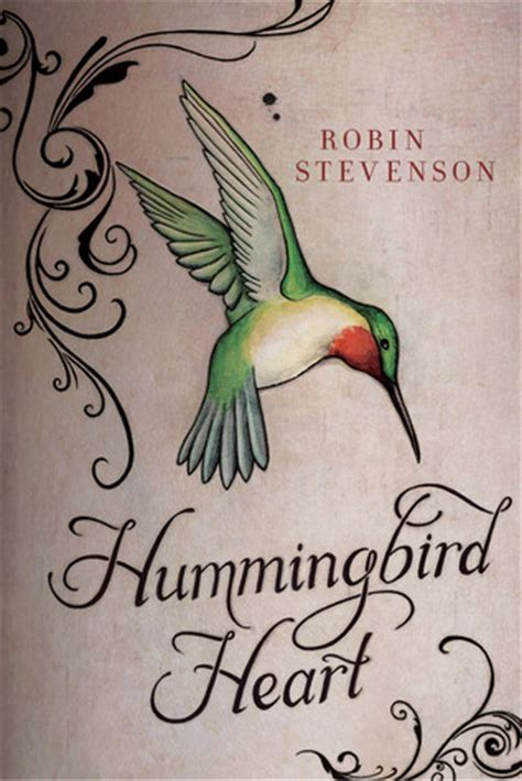 hummingbird heart  robin stevenson reviews discussion bookclubs lists