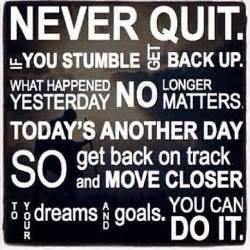 never quit you can do it pictures photos and images for and