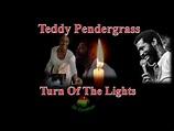 Teddy Pendergrass - Turn Off The Lights - YouTube