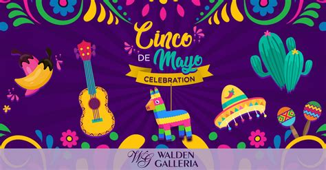 Cinco de Mayo Celebrations at Walden Galleria - Walden ...