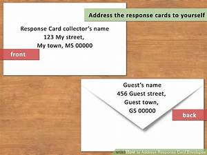 how to address response card envelopes with pictures With wedding invitations do i put the rsvp card in the envelope
