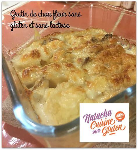 cuisine sans gluten sans lait gratin de chou fleur chèvre sans gluten sans lait ma