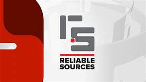 CNN'S Reliable Sources Not So Reliable – Dr. Rich Swier