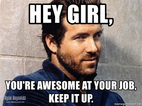 You Re Awesome Meme 20 You Are Awesome Memes For When You Need