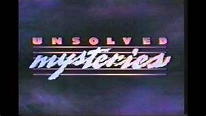 that creepy show quot unsolved mysteries quot you loved as a kid