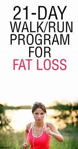 21-Day Run/Walk Program for Fat Loss   Running programs ...