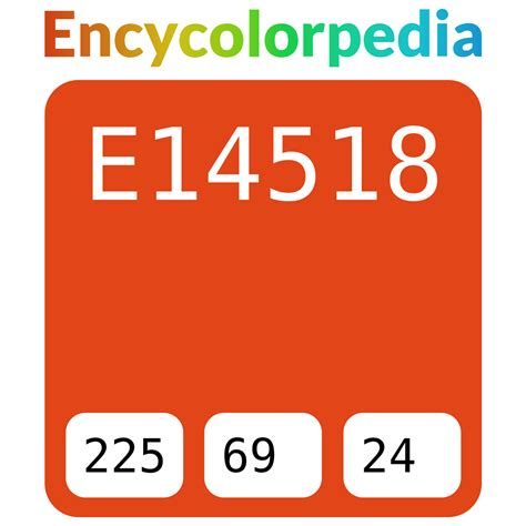 Get html color codes, hex color codes, rgb and hsl values with our color picker, color chart and html color names. #e14518 Hex Color Code, RGB and Paints