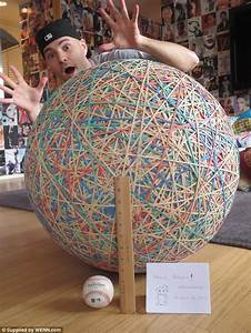 Zack Hample, 35, has been building rubber band ball since he was 3-years-old - Daily Mail Online Balls and Bands