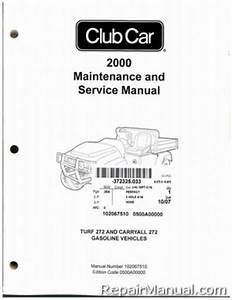 2000 Club Car Turf  Carryall 272 Golf Cart Service Manual
