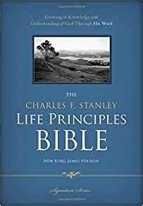 The Charles F. Stanley Life Principles Bible: New King ...