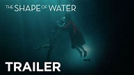THE SHAPE OF WATER   Final Trailer   FOX Searchlight - YouTube
