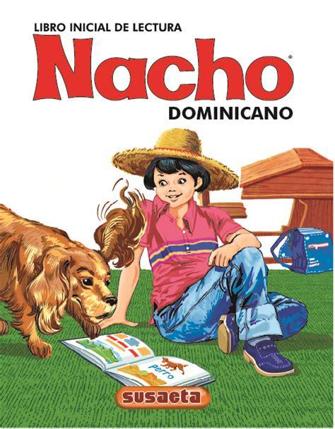 Nacho libro inicial de lectura pdf. Editora: Dejen de comprar Libro Nacho Dominicano pirateado ...