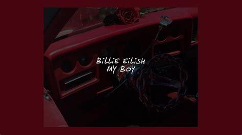 My Boy // Billie Eilish (lyrics) Chords