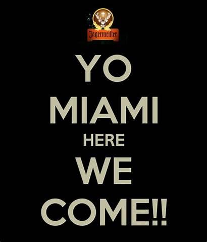 Come Miami Matic Yo