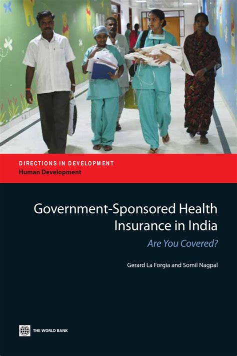This scheme can be availed by the poorest of the poor in the age. Government-Sponsored Health Insurance in India by World ...