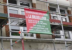 Location échafaudage Particulier : la bruxelloise location de tous types d 39 chafaudages ~ Melissatoandfro.com Idées de Décoration