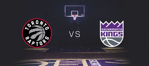 Raptors Vs Kings Golden1center