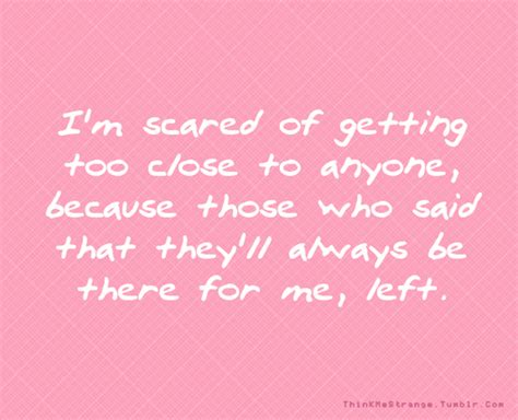 quotes about being scared of getting hurt quotesgram
