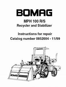 Bomag Mph 100 R  S Recycler And Stabilizer Repair