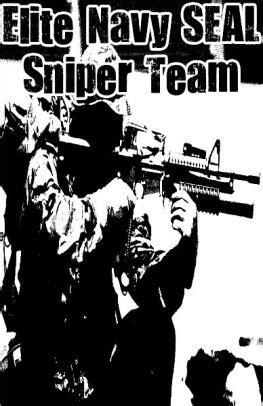 Elite Navy SEAL Sniper Team by Michael William | NOOK Book (eBook) | Barnes & Noble®