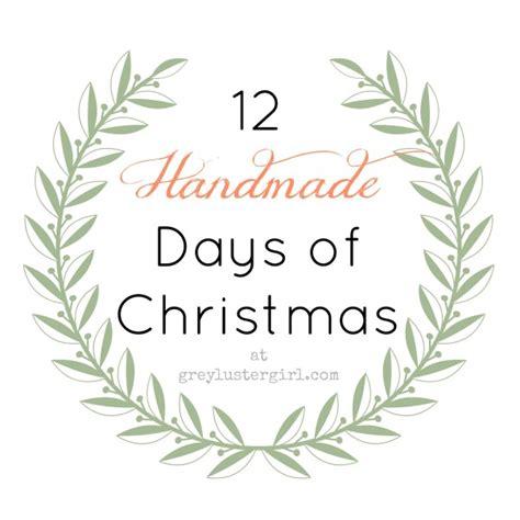 12 days of handmade christmas gifts