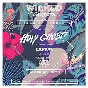 Wicked Paradise 3-Year Anniversary feat. Holy Ghost! w ...