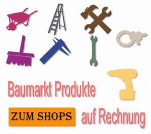 Werkzeug Auf Rechnung : baumarkt produkte auf rechnung bestellen ~ Themetempest.com Abrechnung