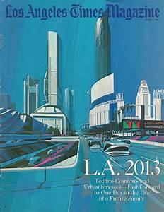 Los Angeles 2013 : das war die zukunft das jahr 2013 aus sicht des jahres 1988 kotzendes einhorn ~ Medecine-chirurgie-esthetiques.com Avis de Voitures