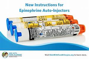 Fda Updates Instructions For Epipens And Other Epinephrine Auto