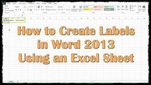 how to create labels in word 2013 using an excel sheet With how to make water bottle labels using microsoft word