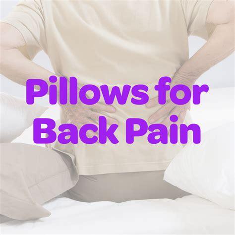 pillows for back 5 best pillows for back 2018 back pillow reviews