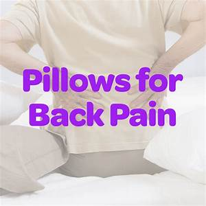5 best pillows for back pain 2018 back pain pillow reviews With best pillow for stomach sleepers with back pain