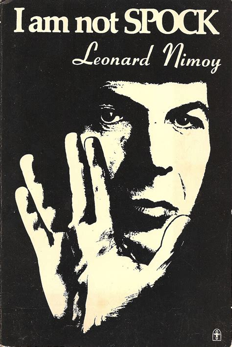leonard nimoy autobiography star trek vulcanology review i am not spock