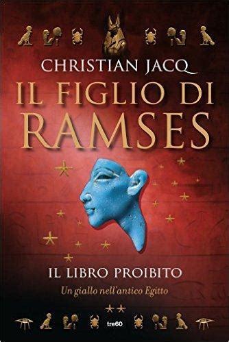 Il Figlio Di Ramses Di Christian Jacq Paperblog