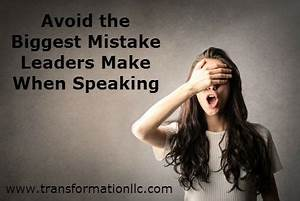 The Biggest Mistake Leaders Make When Speaking ...