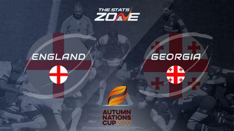 2020 Autumn Nations Cup – England v Georgia Preview ...