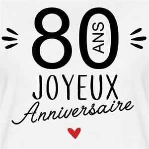 T Shirt 30 Ans : la boutique de laura joyeux anniv 80 ans t shirt premium femme ~ Voncanada.com Idées de Décoration
