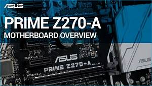 Asus Prime Z270-a Motherboard Overview