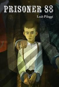 KISS THE BOOK: Prisoner 88 by Leah Pileggi ADVISABLE