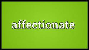 Affectionate Meaning
