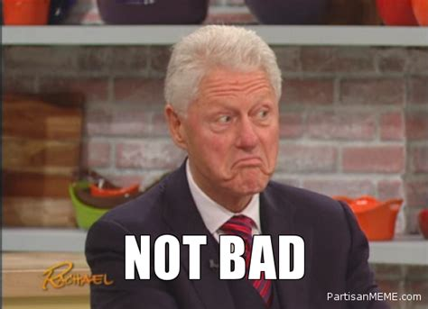 Bill Clinton Meme - image 269805 obama rage face not bad know your meme