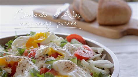 cuisine oeufs salade d 39 alex aux oeufs pochés cuisine futée parents