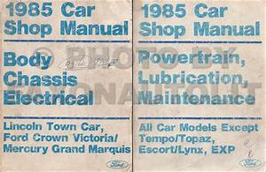 1985 Crown Victoria  Town Car  Grand Marquis Body  Chassis  Electrical Repair Shop Manual