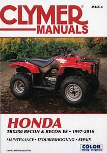 Honda Trx250 Recon Es Repair Manual 1997-2016