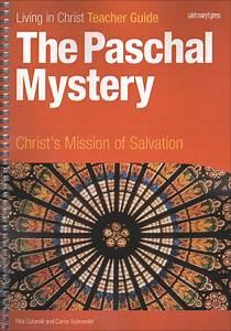 Living In Christ Series  The Paschal Mystery  Teacher