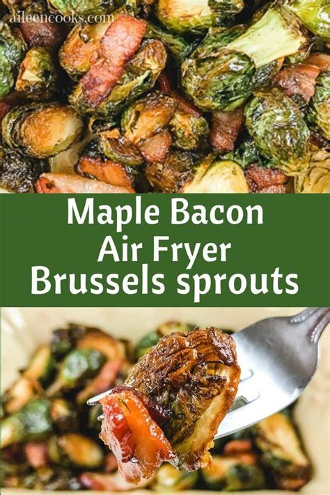 sprouts recipes air fryer brussels recipe bacon maple aileencooks dinner healthy brussel